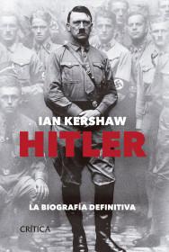Hitler - La biografia definitiva