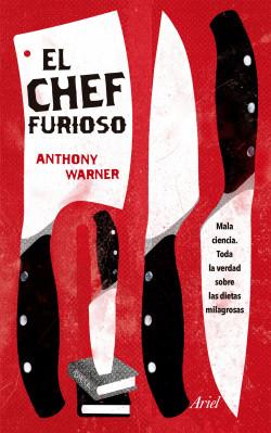 El chef furioso